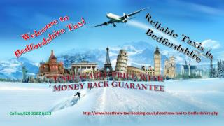 Taxi firm   Taxi From Heathrow Airport to Bedfordshire   Tax