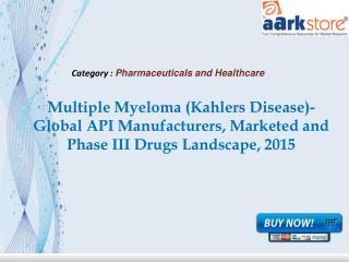 Aarkstore - Multiple Myeloma (Kahlers Disease)