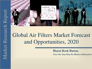 Global Air Filters Market Forecast and Opportunities, 2020