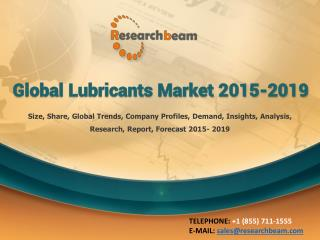 Global Lubricants Market 2015-2019