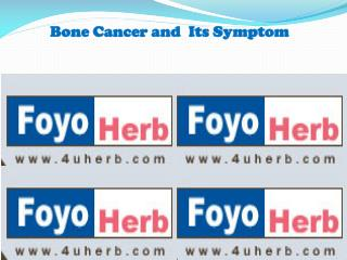 Bone Cancer and  Its Symptom