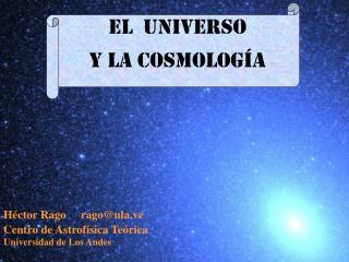 El Universo y la Cosmología