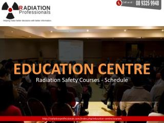 Radiation safety training and courses