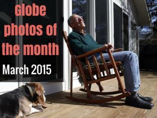 Globe photos of the month, March 2015