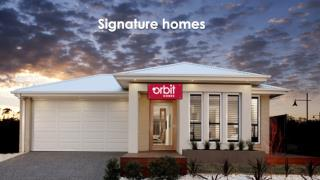 Signature Homes | Orbit Homes