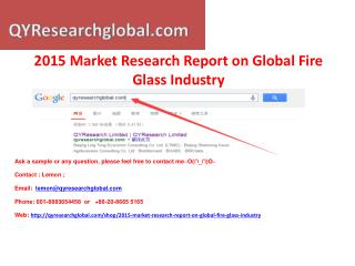 Market Research Report on Global Fire Glass Industry
