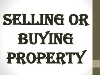 Selling Or Buying Property
