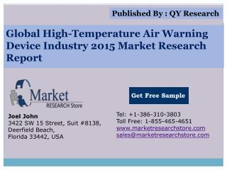 Global High-Temperature Air Warning Device Industry 2015 Mar