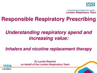 Understanding respiratory spend and increasing value:  Inhalers and nicotine replacement therapy