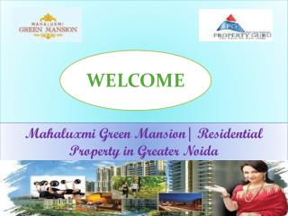 Mahaluxmi Green Mansion| Residential Property in Greater Noi