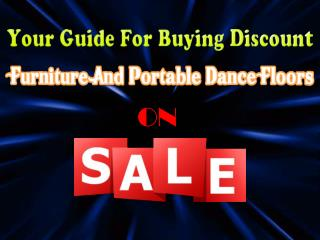 Your Guide For Buying Discount Furniture And Portable Dance
