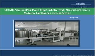 UHT Milk Processing Plant Project Report