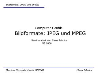 Bildformate: JPEG und MPEG