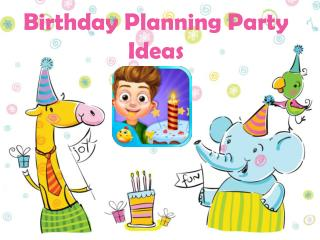 Birthday Planning Party Ideas