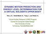 1Kim, J.H., 1Abdel-Malek, K., 1Yang, J., and 2Nebel, K.  1Virtual Soldier Research VSR Program  Center for Computer-Aide