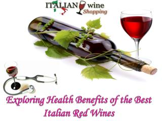 Exploring Health Benefits of the Best Italian Red Wines