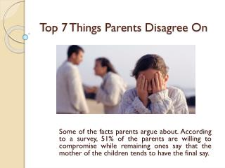 Top 7 Things Parents Disagree On