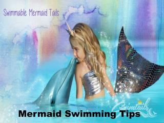 Mermaid Swimming Tips