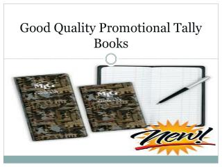 Good Quality Promotional Tally Books