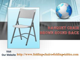 Banquet Chair Brown Round Back