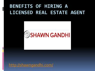 Benefits Of Hiring A Licensed Real Estate Agent