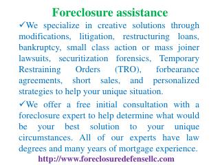 Foreclosure Assistance, Defense, Loan Modification, Bankrupt