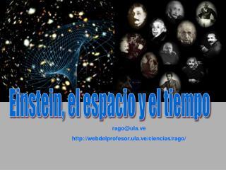 Einstein, el espacio, el tiempo