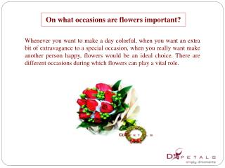 On what occasions are flowers important?