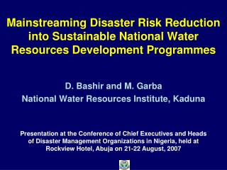 Mainstreaming Disaster Risk Reduction into Sustainable National Water Resources Development Programmes