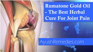 Rumatone Gold Oil - The Best Herbal Cure For Joint Pain