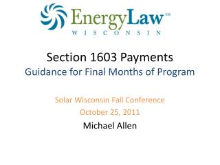Section 1603 Payments Guidance for Final Months of Program