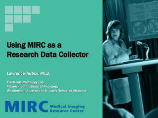 Using MIRC as a Research Data Collector