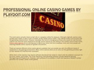 Professional Online Casino Games by Playdoit.com