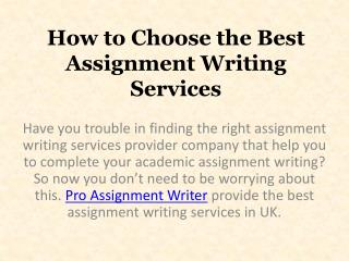 How to Choose the Best Assignment Writing Services