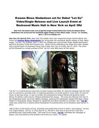 Kwame Binea Shakedown set for Debut
