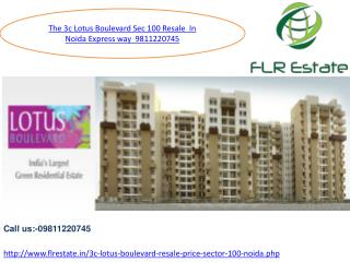 9811220650 3c Lotus Boulevard Resale Price Sector 100 Noida