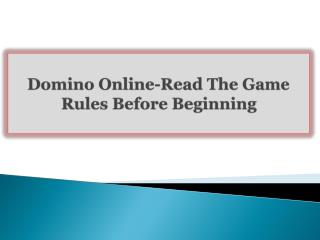 Domino Online-Read The Game Rules Before Beginning