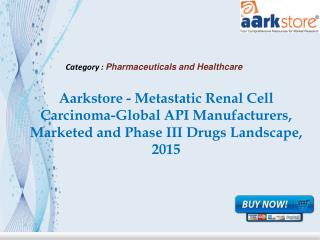 Aarkstore - Metastatic Renal Cell Carcinoma