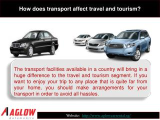How does transport affect travel and tourism?
