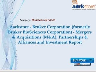 Aarkstore - Bruker Corporation
