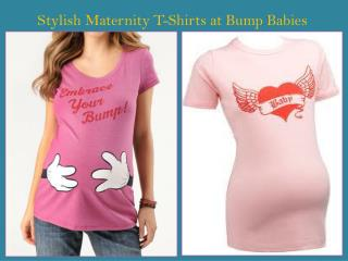 Stylish Maternity T-Shirts at Bump Babies