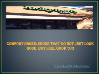 Comfort Shoes: Shoes That Do not Just Look Good, But Feel Go
