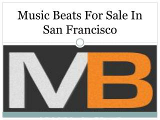 Music Beats For Sale In San Francisco
