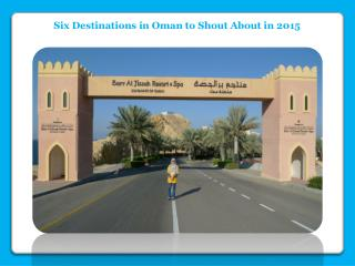 Six Destinations in Oman