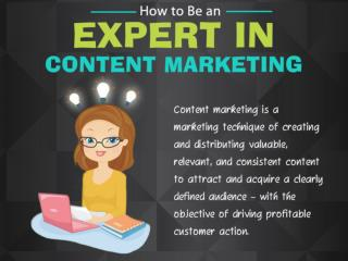 How to Be an Expert in Content Marketing