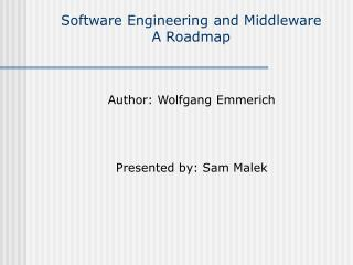 Software Engineering and Middleware A Roadmap