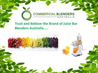 Best Selling Juice Bar Blenders in Australia
