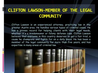 Clifton Lawson: Member of The Legal Community