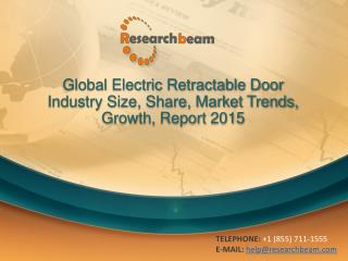 Global Electric Retractable Door Industry 2015 Market Resear