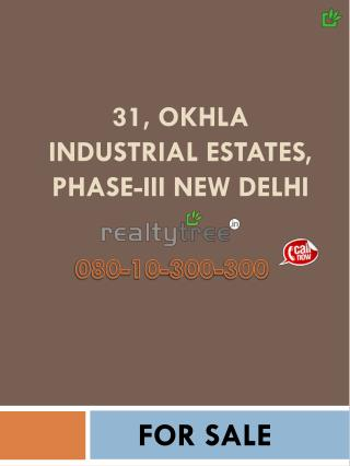 Industrial Space for sale in Okhla Industrial Estate Phase 3